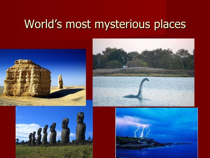 World's most mysterious places