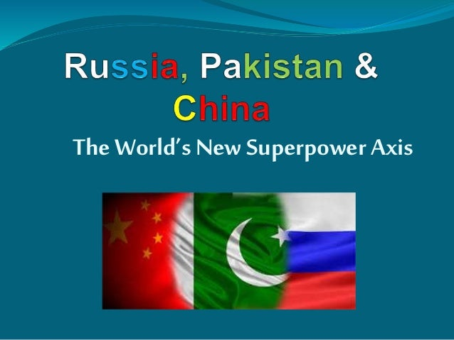 The World's New Superpower Axis