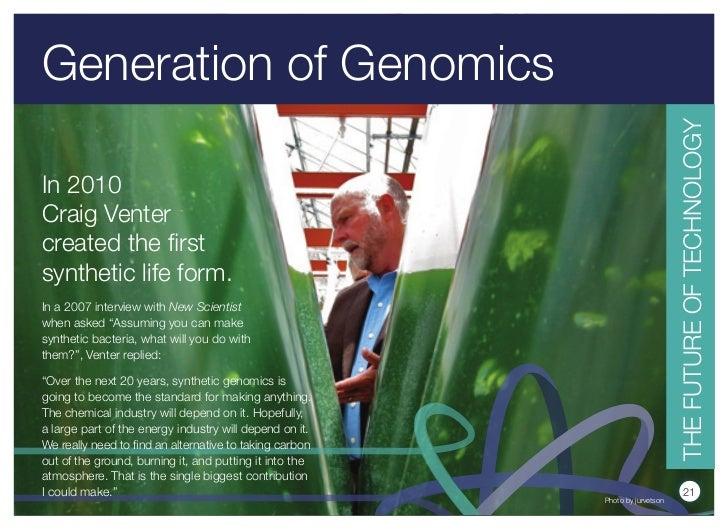 Generation of Genomics                                                                              THE FuTuRE OF TECHNOLO...