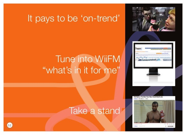 """It pays to be 'on-trend'           Tune into WiiFM        """"what's in it for me""""               Take a stand52"""