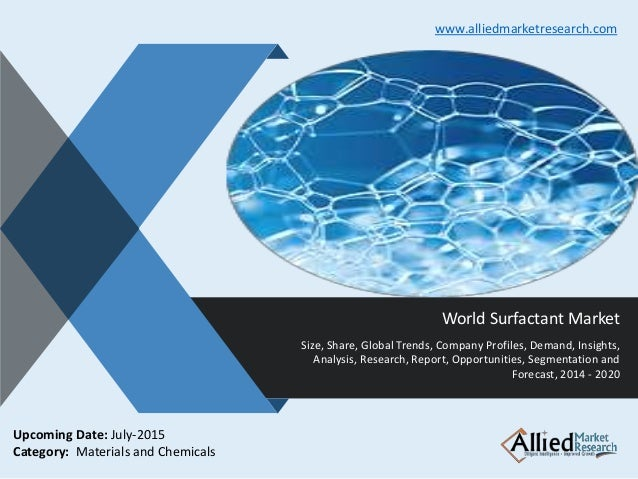 v World Surfactant Market Size, Share, Global Trends, Company Profiles, Demand, Insights, Analysis, Research, Report, Oppo...