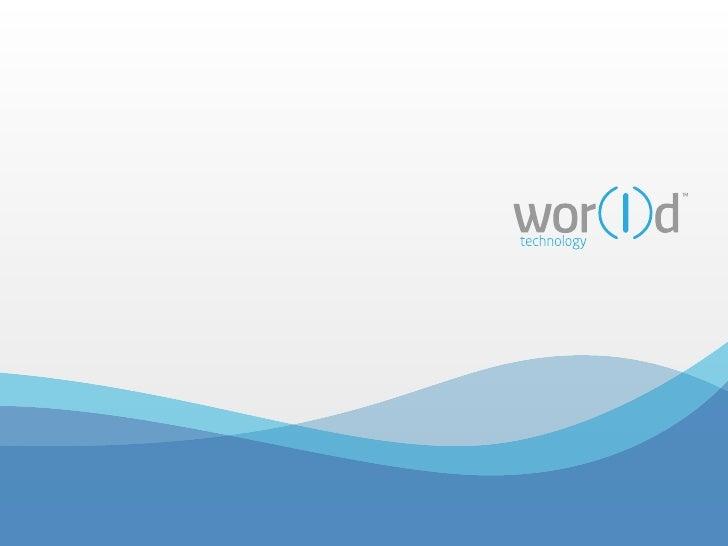 1.0   División corporativa wor(l)d technology2.0   target (a quien está dirigido)3.0   evolución de los dispositivos movil...