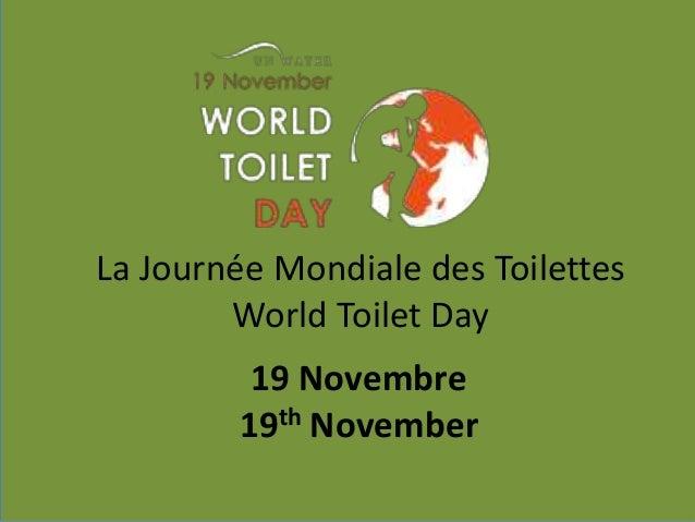 La Journée Mondiale des Toilettes  World Toilet Day  19 Novembre  19th November