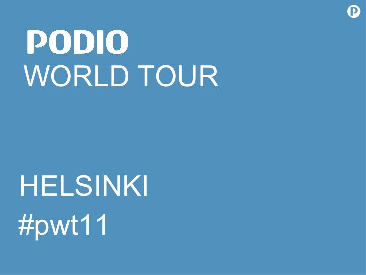 WORLD TOUR #pwt11 HELSINKI