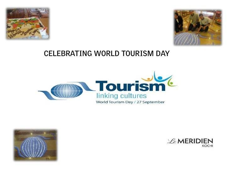 CELEBRATING WORLD TOURISM DAY
