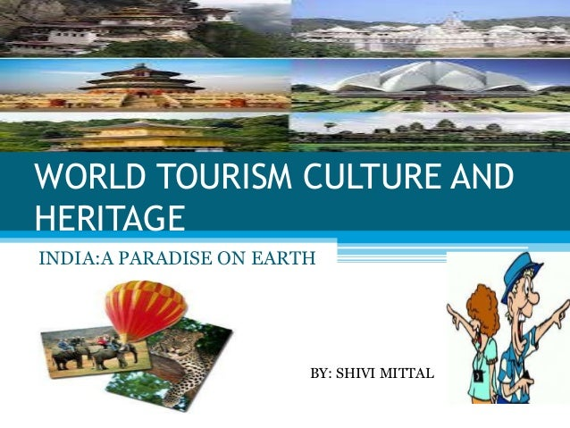 a comparison of heritage tourism and cultural tourism Ecotourism and cultural heritage tourism that natural and cultural resources are irreplaceable and worth conserving the threat is im-mense but there is hope.