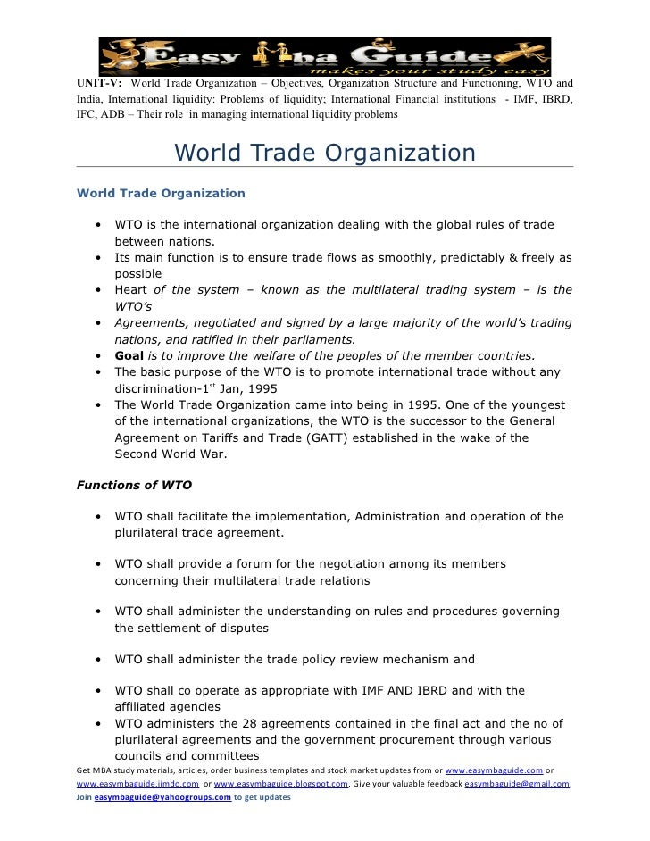 UNIT-V: World Trade Organization – Objectives, Organization Structure and Functioning, WTO and India, International liquid...