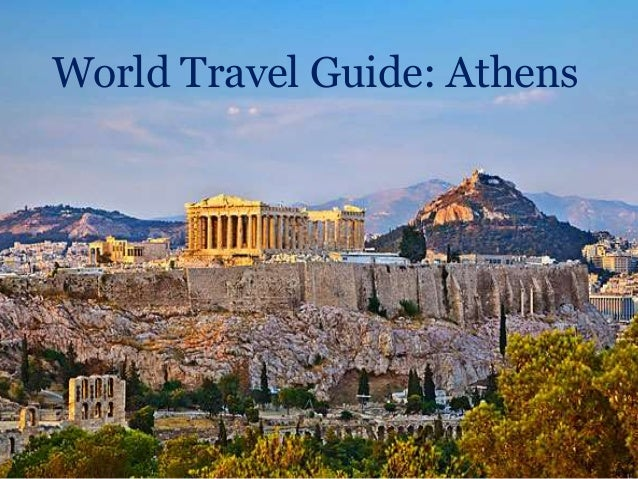 World Travel Guide: Athens