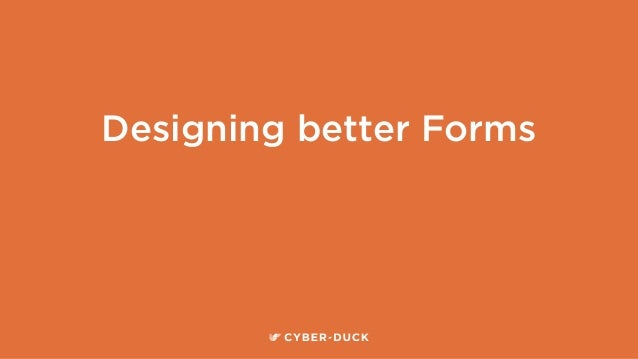 Designing better Forms