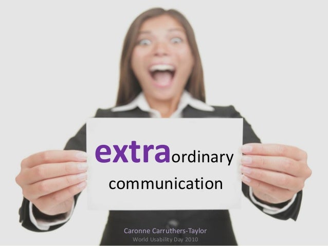 extraordinary communication Caronne Carruthers-Taylor World Usability Day 2010