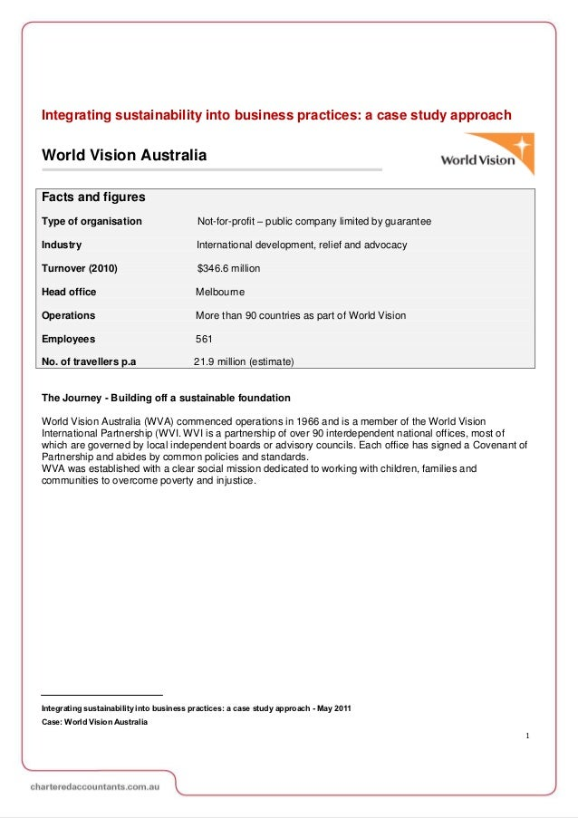Integrating sustainability into business practices: a case study approachWorld Vision AustraliaFacts and figuresType of or...