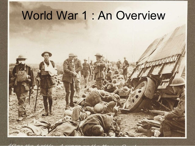An overview of world war i