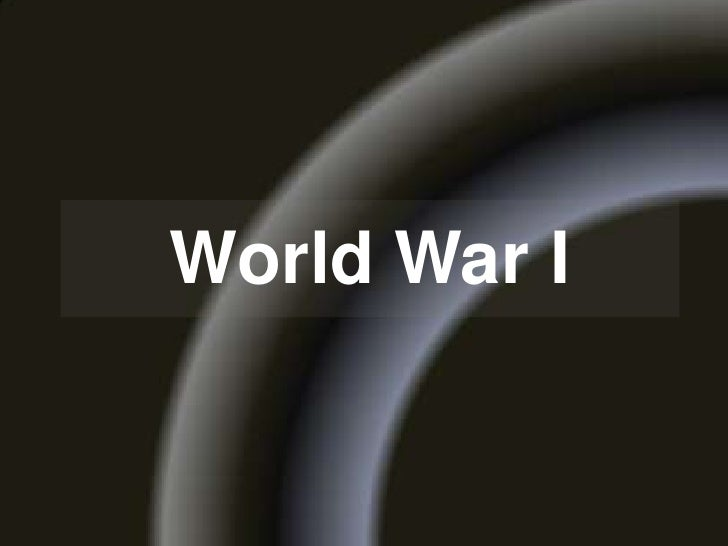 World War I<br />