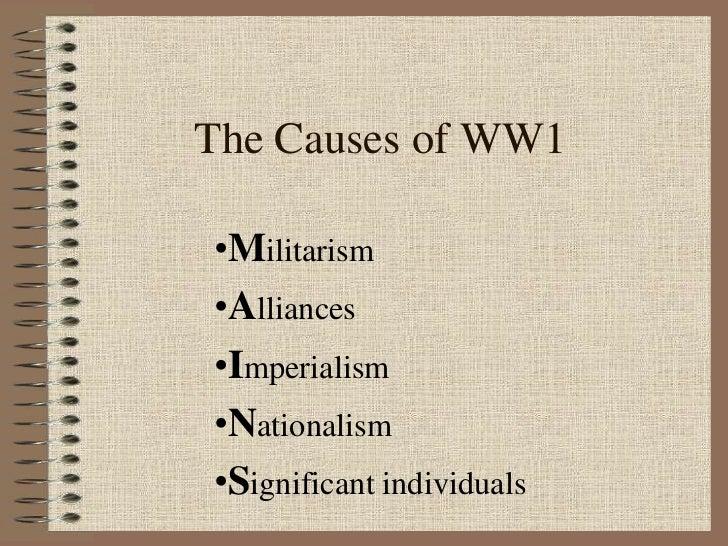 The Causes of WW1<br /><ul><li>Militarism