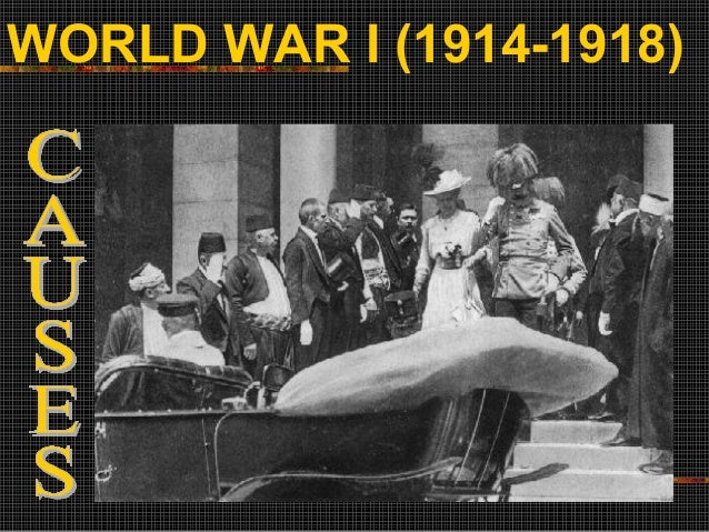 reasons behind the world war i Why did the united states enter world war i the us entered the war for a variety of reasons did russia fall behind the rest of europe because.