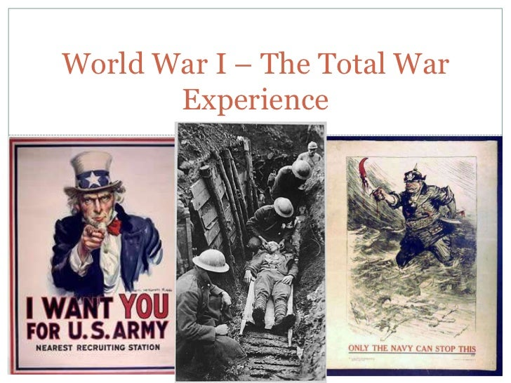 World War I – The Total War Experience<br />