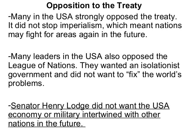 Many American leaders felt the League of Nations would try to make the USA stop various conflicts around the world.