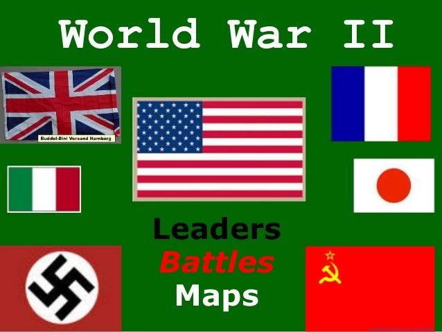 World War II Leaders Battles Maps