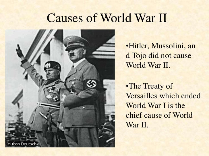 The treaty of versailles as a direct cause of world war ii