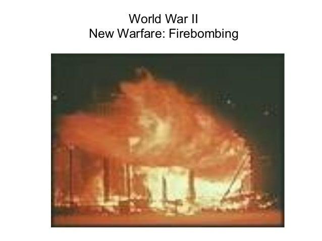 World War II New Warfare: Firebombing