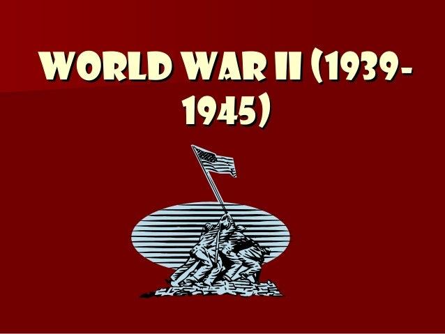 World War II (19391945)