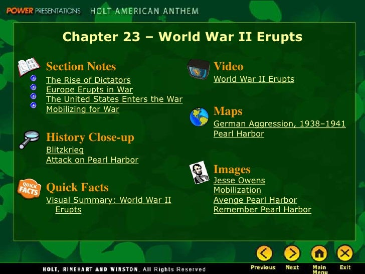 Chapter 23 – World War II Erupts  Section Notes                      Video The Rise of Dictators              World War II...