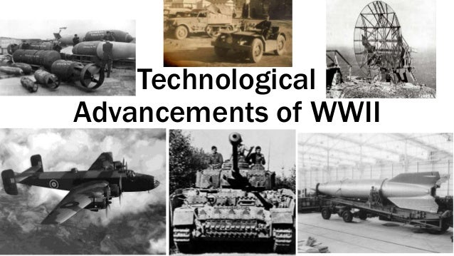 war technologies ii history technological advancements wwii slideshare thumbnails