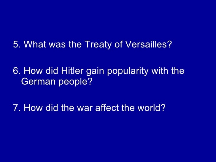 an introduction to the affect of the versailles treaty on europe In spite of being parts of europe, which was virtually a battleground, switzerland,   not many people out there need an introduction to world war 2, the global   the treaty of versailles didn't just affect the economy of the country, but had also .