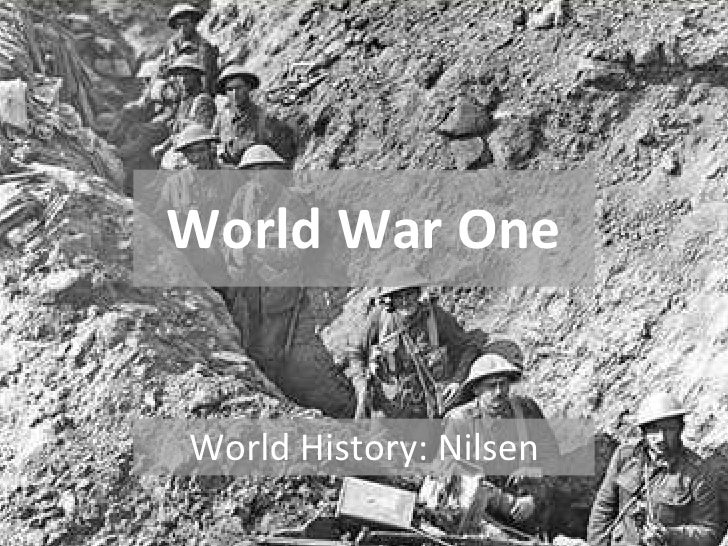 World War One World History: Nilsen