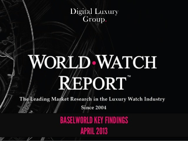 The Leading Market Research in the Luxury Watch Industry. Since 2004The Leading Market Research in the Luxury Watch Indust...