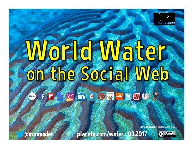 @ronmader planeta.com/water • 03.2017 Photo: NOAA's National Ocean Service