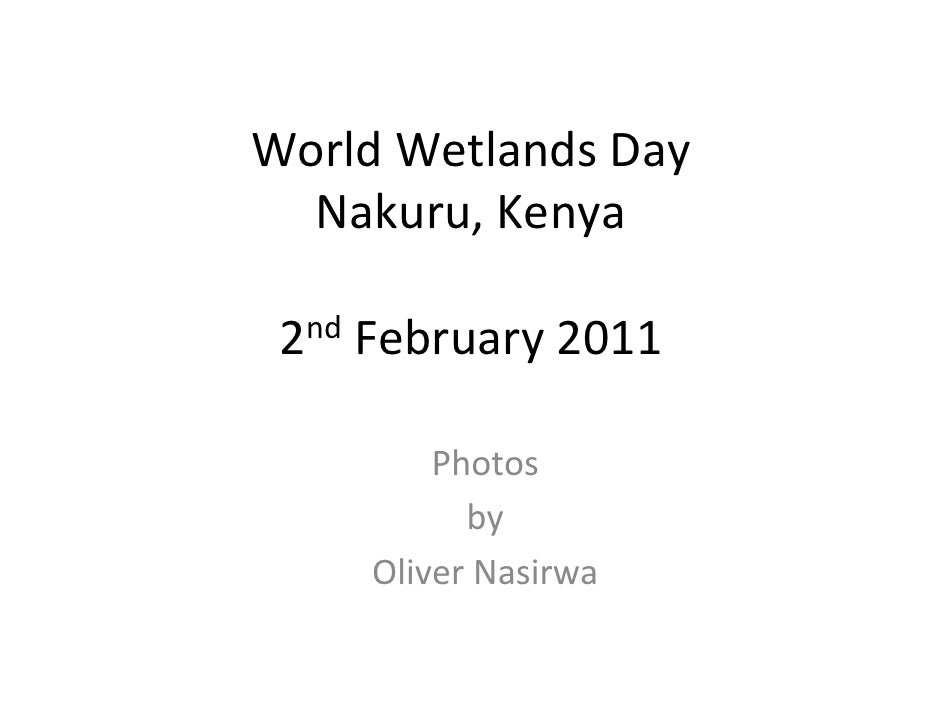 WorldWetlandsDay  Nakuru,Kenya 2nd February2011         Photos           by     OliverNasirwa
