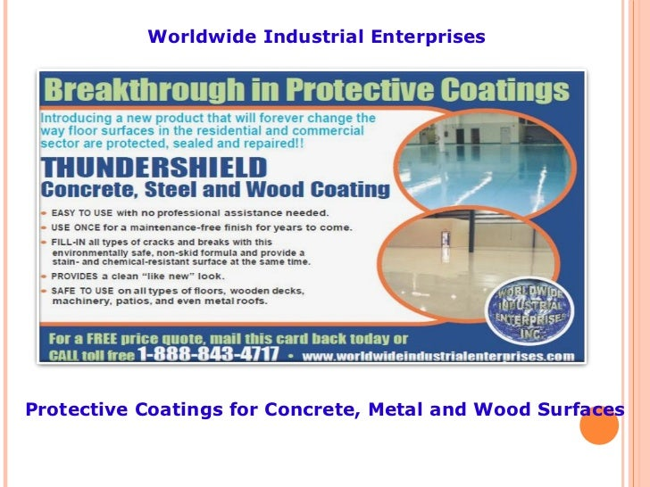 Protective Coatings for Concrete, Metal and Wood Surfaces Worldwide Industrial Enterprises