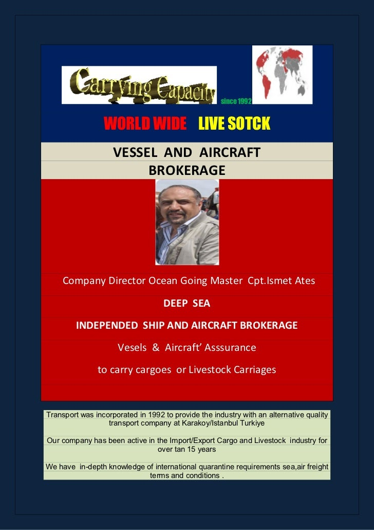 since 1992                 WORLD WIDE LIVE SOTCK                    VESSEL AND AIRCRAFT                         BROKERAGE ...