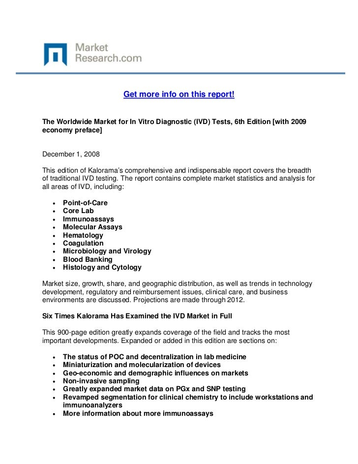Get more info on this report!The Worldwide Market for In Vitro Diagnostic (IVD) Tests, 6th Ed...