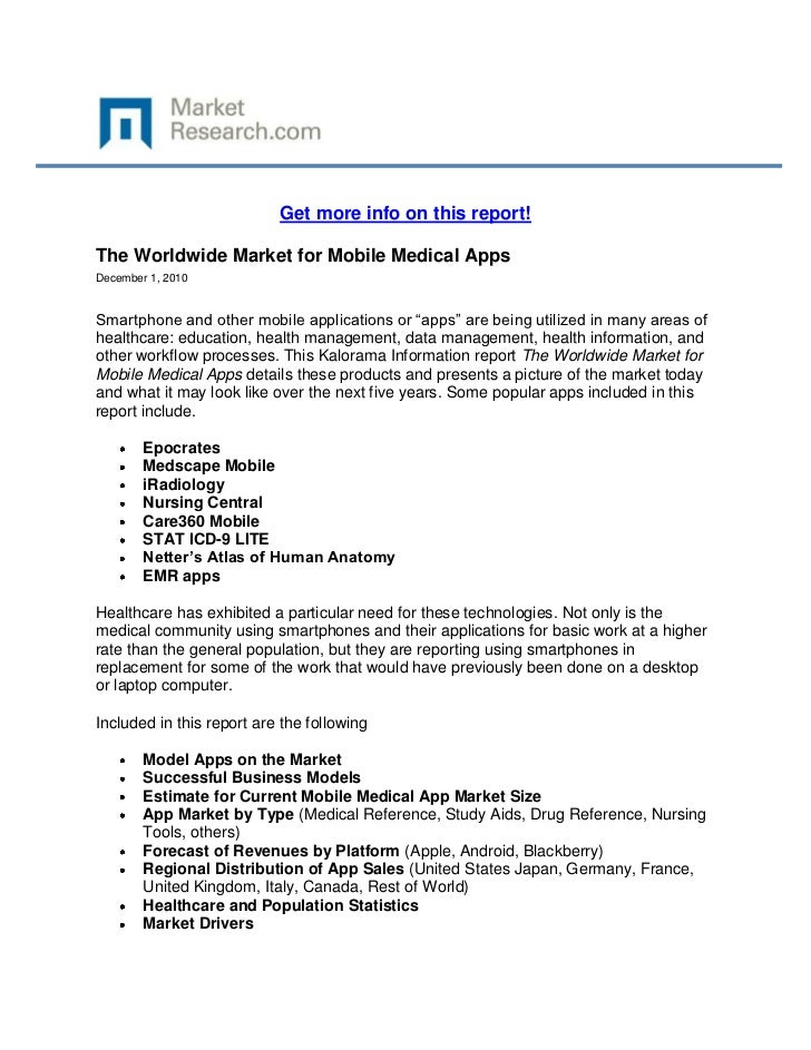 Get more info on this report!The Worldwide Market for Mobile Medical AppsDecember 1, 2010Smartphone and other mobile appli...