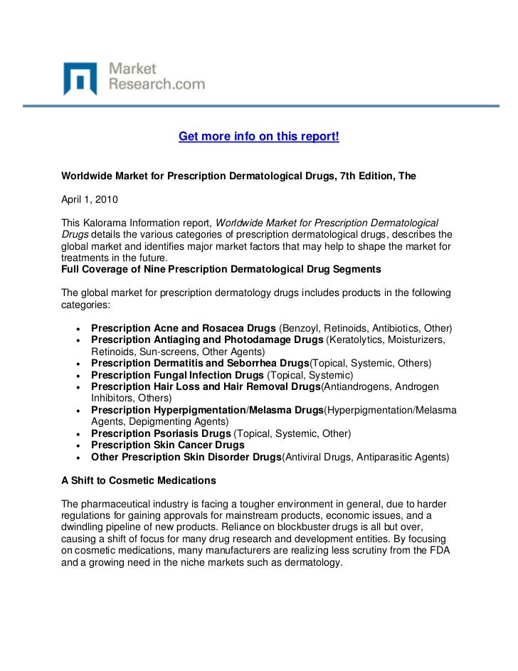 Get more info on this report!Worldwide Market for Prescription Dermatological Drugs, 7th Editi...