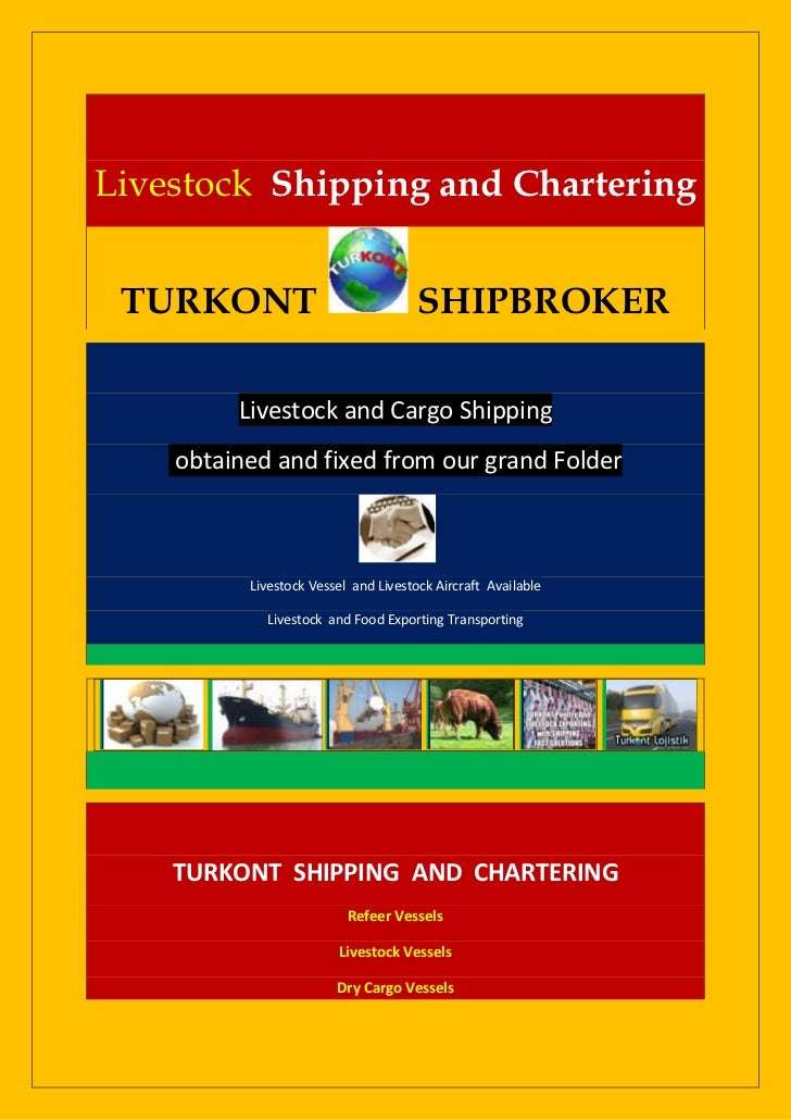 Livestock Shipping and Chartering TURKONT                              SHIPBROKER         Livestock and Cargo Shipping    ...