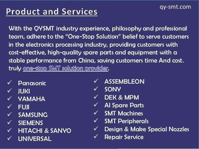  Panasonic  JUKI  YAMAHA  FUJI  SAMSUNG  SIEMENS  HITACHI & SANYO  UNIVERSAL  ASSEMBLEON  SONY  DEK & MPM  AI ...