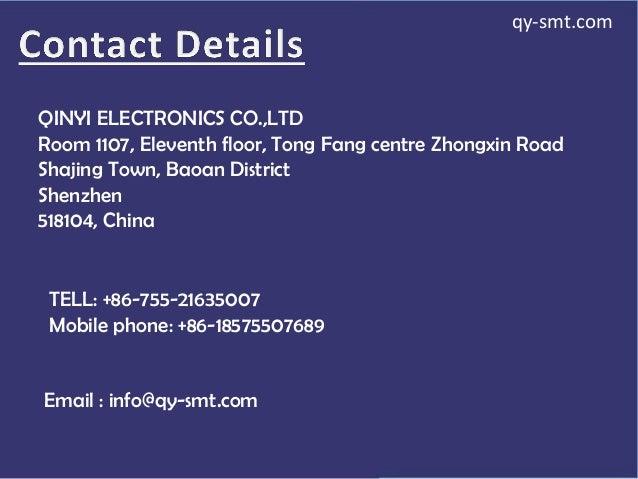 QINYI ELECTRONICS CO.,LTD Room 1107, Eleventh floor, Tong Fang centre Zhongxin Road Shajing Town, Baoan District Shenzhen ...