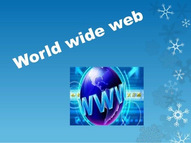 DEFINICIÓN Red informática mundial1 es un sistema de distribución de información basado en hipertexto o hipermedias enlaza...
