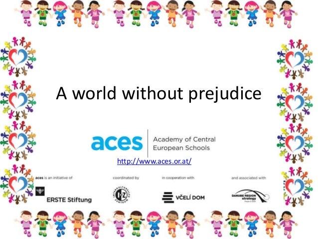 A World Without Prejudice Acesorat