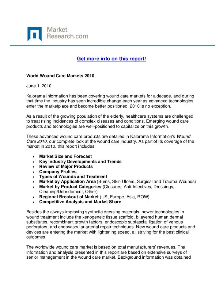 Get more info on this report!World Wound Care Markets 2010June 1, 2010Kalorama Information has...