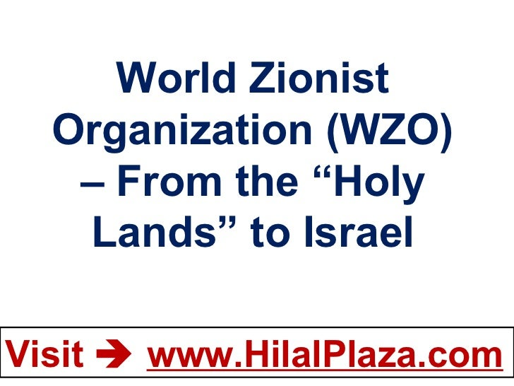 "World Zionist Organization (WZO) – From the ""Holy Lands"" to Israel"