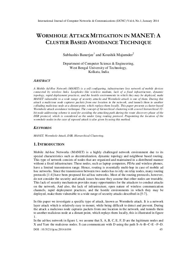 International Journal of Computer Networks & Communications (IJCNC) Vol.6, No.1, January 2014  WORMHOLE ATTACK MITIGATION ...