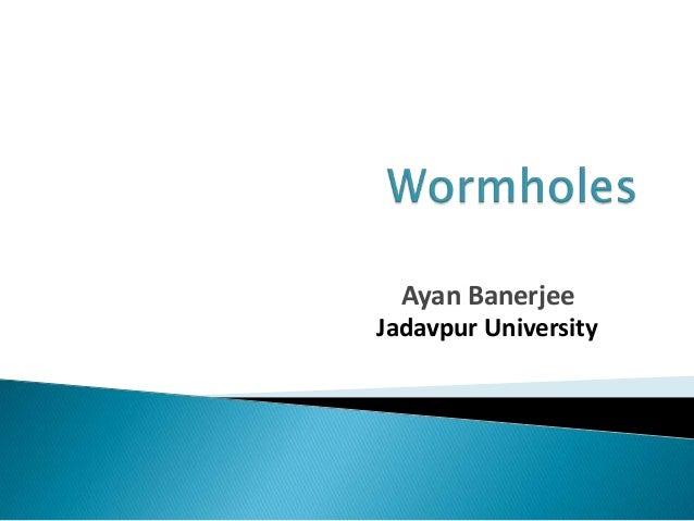 Ayan BanerjeeJadavpur University