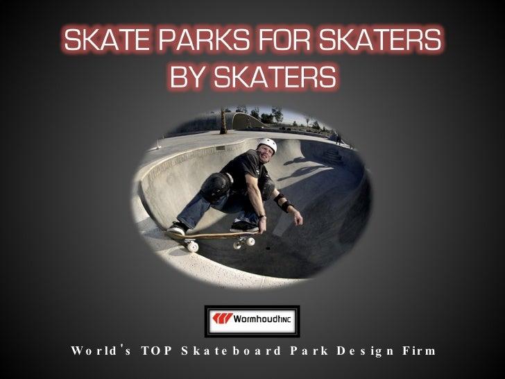 World's TOP Skateboard Park Design Firm