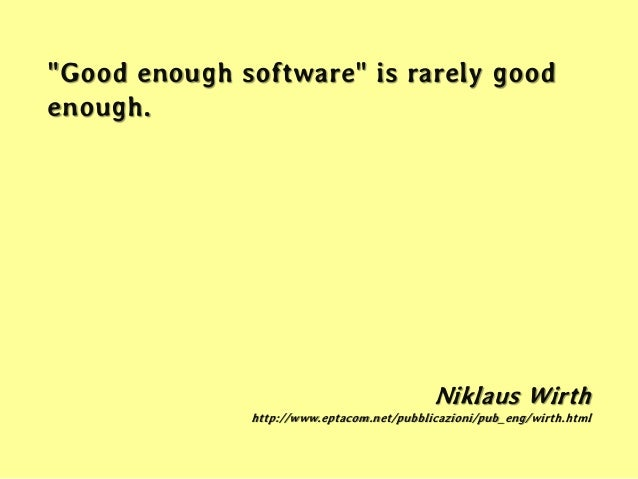 Here are the characteristics of a worse-is-better software design:  Simplicity: The design is simple in implementation. T...
