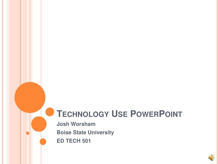Worsham technology use power point