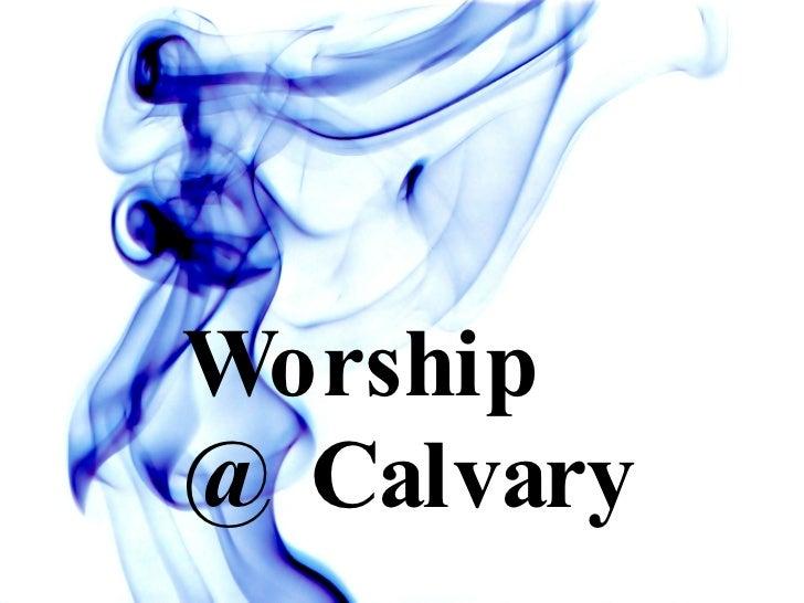 Worship @ Calvary